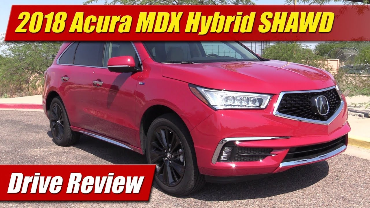 2018 Acura Mdx Sport Hybrid Shawd Drive Review Youtube