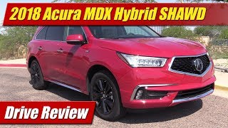 2018 Acura MDX Sport Hybrid SHAWD: Drive Review
