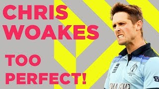 "Chris Woakes - Unbelievable At Cricket | ""He's Too Perfect!"" 
