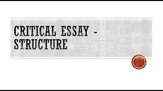 Writing a Critical Essay - Structure