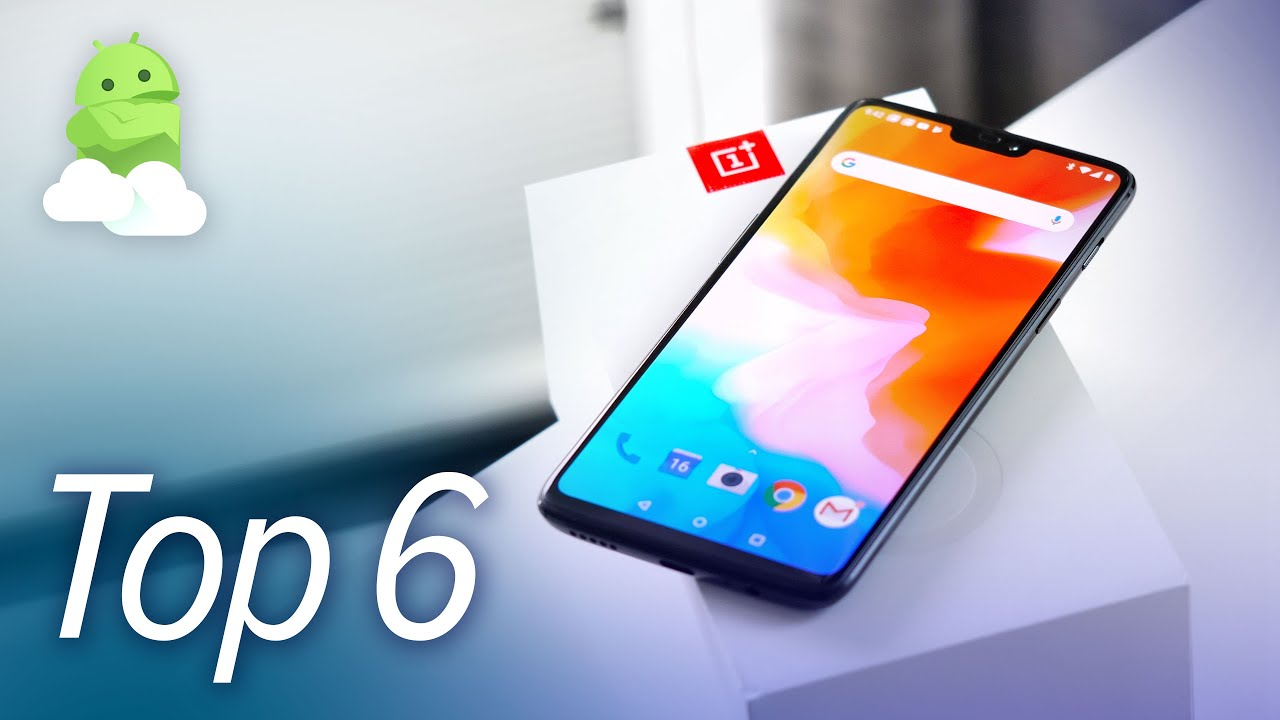 Oneplus 6 First 6 Things To Do After Unboxing Your New Phone Youtube