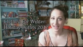 Outfits for the Christmas and New Year Holiday Occasions II Clothed For Winter Thumbnail