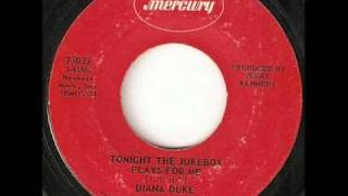 Diana Duke - Tonight The Jukebox Plays For Me