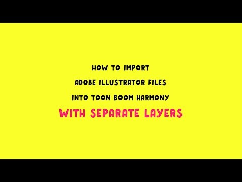 Importing Adobe Illustrator Files to Toon Boom Harmony WITH SEPARATE LAYERS