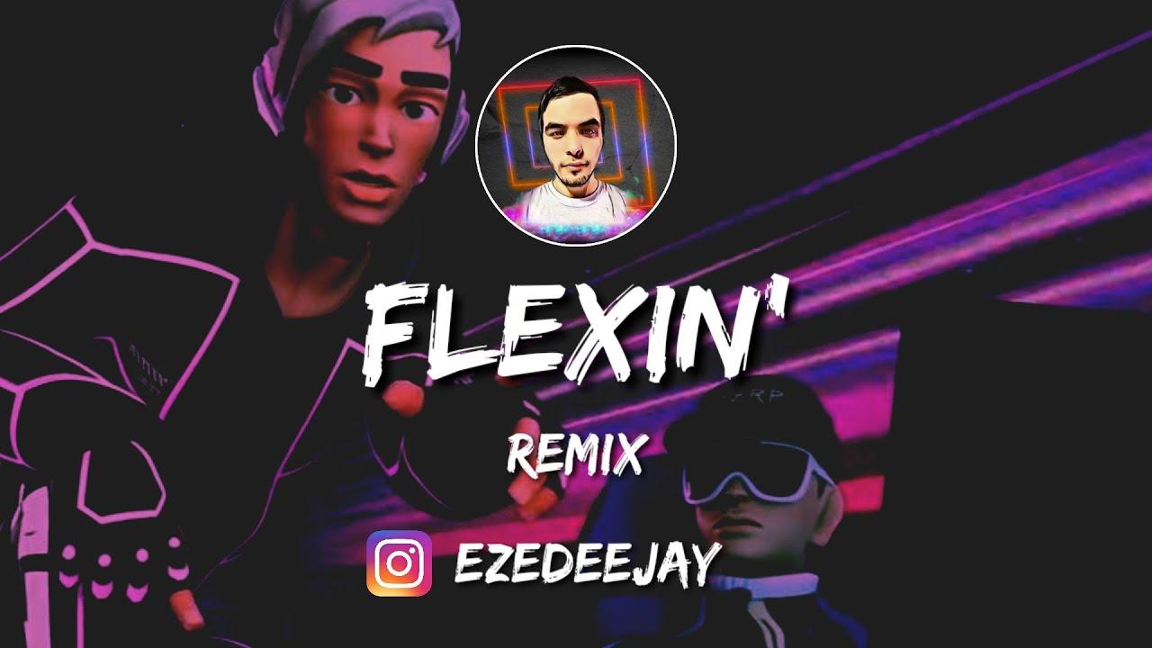 FLEXIN' ( REMIX ) ✘ LIT KILLAH ✘ BIZARRAP ✘ EzeDeejay 🔥