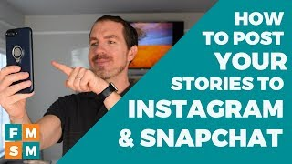 How To Post To Instagram and Snapchat Stories