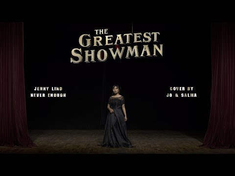 Never Enough (ost. The Greatest Showman) - Jo feat. Salma (cover)