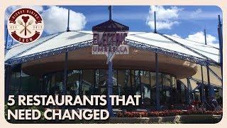 5 Restaurants Disney Needs to Change | Disney Dining Show | 01/12/18