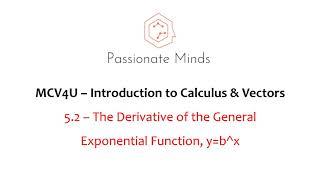 MCV4U/Grade 12 Calculus & Vectors - 5.2 - Derivatives of General Exponential Functions