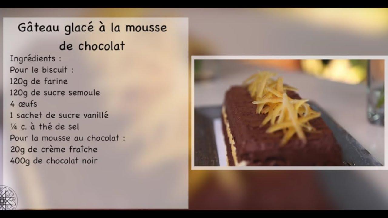 Choumicha Recette De G Teau Glac La Mousse Au Chocolat Facile Et R Ussie Youtube
