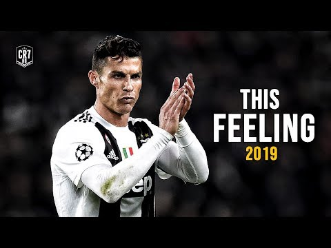 Cristiano Ronaldo - This Feeling 2019  Skills & Goals