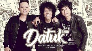 Gratis Lagu Datuk Band  Jangan Marah Marah  Radio
