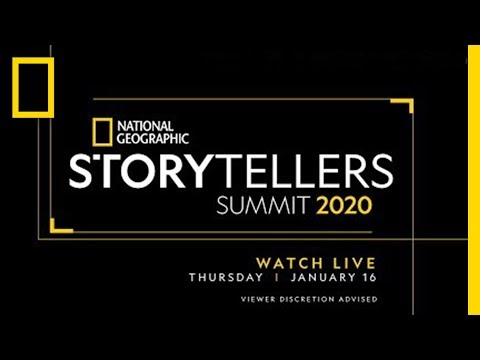 Storytellers Summit Day 2 | National Geographic