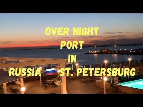 Over Night Port in Russia St.Petersburg