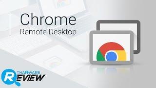 видео Chrome Remote Desktop