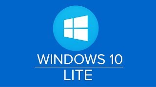 Windows 10 Lite [32/64 Bits] [Mega] [Mediafire] 2019
