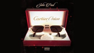 "Jake Paul - ""Cartier Vision"" feat AT3 + Jitt & Quan (Official Audio)"