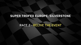 Super Trofeo Europe Silverstone Live streaming Race 2