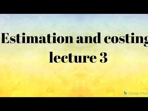 Estimation and costing | lecture 3