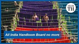 Centre scraps All India Handloom Board
