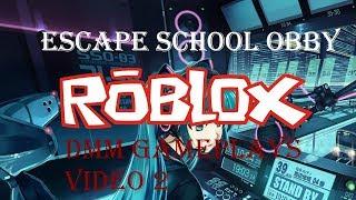 Roblox #2 / Escape école obby