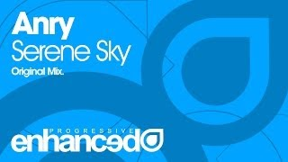 Anry - Serene Sky (Original Mix) [OUT NOW]