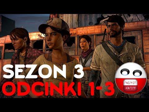 EPIZODY 1-3 SPOLSZCZENIE | THE WALKING DEAD SEZON 3 PL (NAPISY) | PRZYGODÓWKA GAMEPLAY