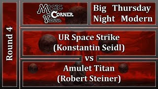 [ENG] Magic Corner Vienna BTNM - UR SPACE STRIKE vs AMULET TITAN [MODERN]