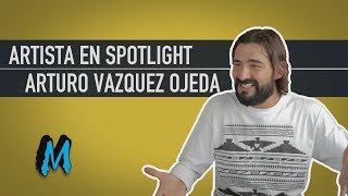 Artista en Spotlight: Arturo Vazquez Ojeda - Mexican Fashion