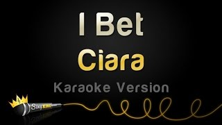 Ciara - I Bet (Karaoke Version)