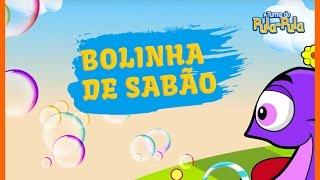 A Turma do Pula-Pula - BOLINHA DE SABÃO [clipe infantil]