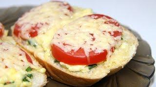 Горячие бутерброды в духовке. Рецепт на завтрак