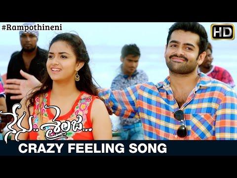Nenu Sailaja Movie Songs | Crazy Feeling Song Trailer | Ram | Keerthi Suresh | Devi Sri Prasad