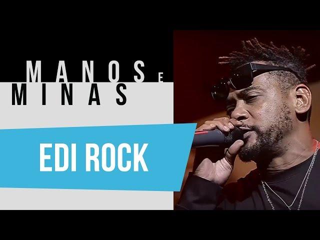 Manos e Minas | Edi Rock | 01/12/2018