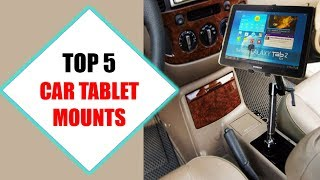 Top 5 Best Car Tablet Mounts 2018 | Best Car Tablet Mount Review By Jumpy Express