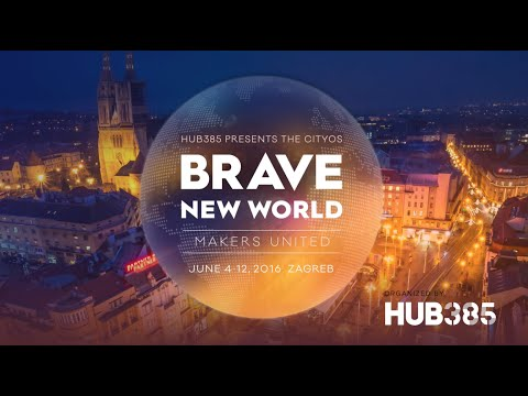 Brave New World: Makers United  |  Jun 4-12 Zagreb