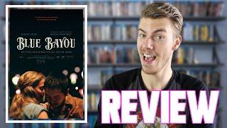 Blue Bayou (2021) - Movie Review