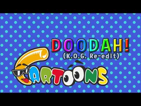 Doodah! (K.O.G. Re-edit) - Cartoons
