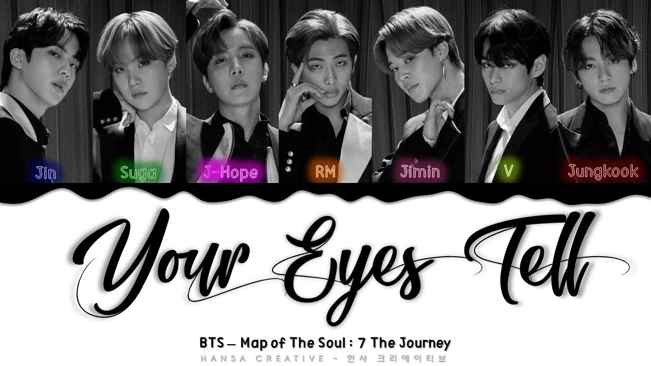 BTS - 'Your Eyes Tell' Lyrics Color Coded (Kan/Rom/Eng)