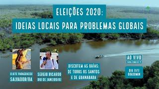 Eleições:Ideias locais para problemas globais-Eliete Paraguassu/BA e Sergio Ricardo/RJ VERDE MAR #91