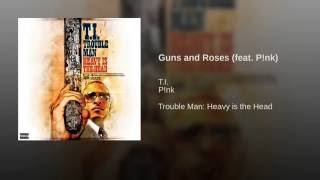 Guns and Roses (feat. P!nk)