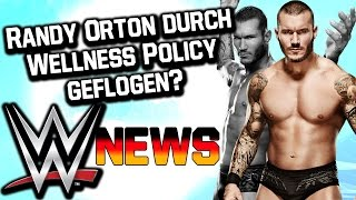 Randy Orton doch nicht verletzt aber durch Wellness Policy gefallen? | WWE NEWS 42,5/2015