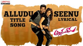 Alludu Seenu Songs - Alludu Seenu Title Song Full Song With Lyrics - DSP