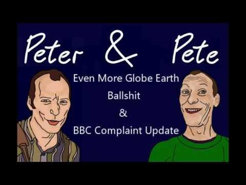 More Globe Earth Ballshit & BBC Complaint Update