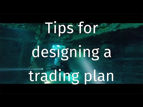Tips for designing a trading plan