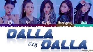 ITZY (있지) - 'DALLA DALLA' (달라달라) Lyrics [Color Coded_Han_Rom_Eng]
