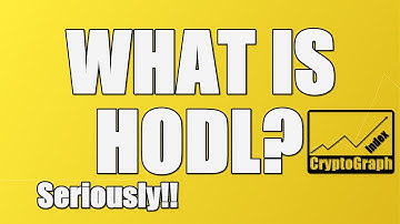What it means to HODL and why its important