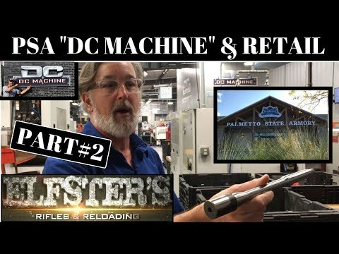 PALMETTO STATE ARMORY PSA BARREL PRODUCTION & RETAIL STORE PART2