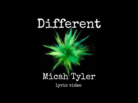 Micah Tyler - Different lyrics