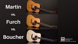 Martin vs. Furch vs. Boucher   High-End Guitar Comparison